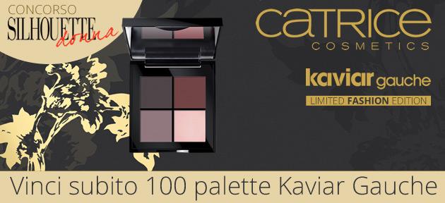 Catrice – Concorso vinci 100 palette Kaviar Gauche