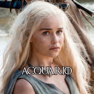 Acquario: Daenerys Targaryen